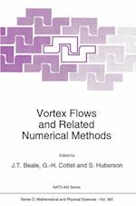 Vortex Flows and Related Numerical Methods (NATO Science Series C, nr. 395)