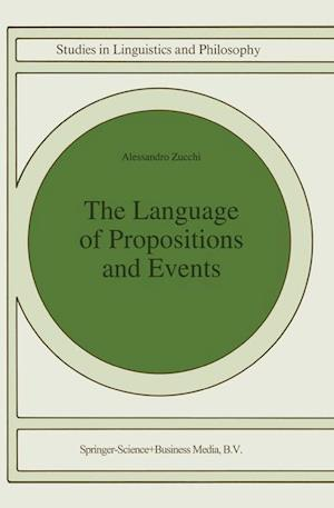 The Language of Propositions and Events