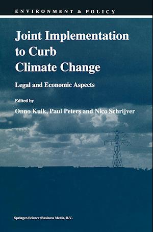 Joint Implementation to Curb Climate Change : Legal and Economic Aspects