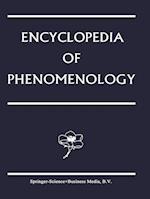 Encyclopedia of Phenomenology (CONTRIBUTIONS TO PHENOMENOLOGY, nr. 18)