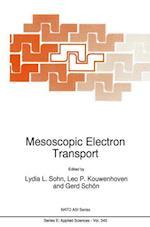 Mesoscopic Electron Transport (NATO Science Series E: (Closed), nr. 345)