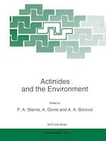 Actinides and the Environment (NATO Science Partnership Sub-series: 2, nr. 41)
