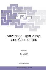 Advanced Light Alloys and Composites (NATO Science Partnership Sub-Series, 3, nr. 59)