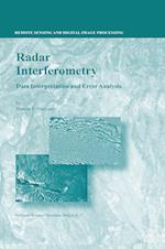 Radar Interferometry (Remote Sensing and Digital Image Processing, nr. 2)