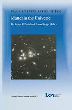 Matter in the Universe (SPACE SCIENCES SERIES OF ISSI, nr. 14)