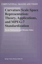 Curvature Scale Space Representation: Theory, Applications, and MPEG-7 Standardization (COMPUTATIONAL IMAGING AND VISION, nr. 25)