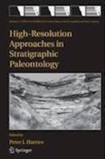 High-Resolution Approaches in Stratigraphic Paleontology (TOPICS IN GEOBIOLOGY, nr. 21)