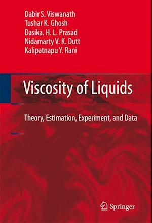 Viscosity of Liquids: Theory, Estimation, Experiment, and Data