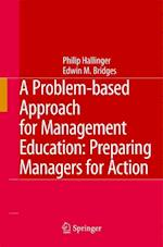 A Problem-based Approach for Management Education af Philip Hallinger, Edwin M Bridges