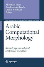 Arabic Computational Morphology (Text, Speech and Language Technology, nr. 39)