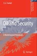 Oil and Security (Topics in Safety, Risk reliability and quality, nr. 12)