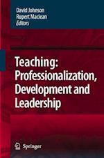 Teaching: Professionalisation, Development and Leadership