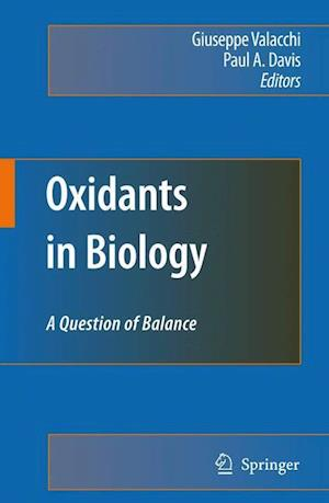 Oxidants in Biology : A Question of Balance