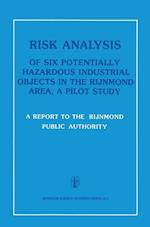 Risk Analysis of Six Potentially Hazardous Industrial Objects in the Rijnmond Area