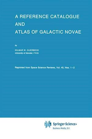 A Reference Catalogue and Atlas of Galactic Novae