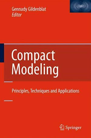Compact Modeling: Principles, Techniques and Applications