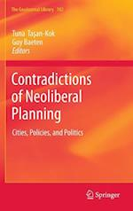 Contradictions of Neoliberal Planning (GEOJOURNAL LIBRARY, nr. 102)