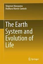 The Earth System and Evolution of Life