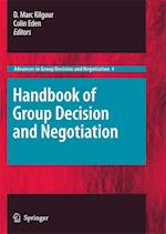 Handbook of Group Decision and Negotiation (Advances in Group Decision and Negotiation, nr. 4)