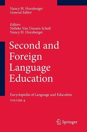 Second and Foreign Language Education : Encyclopedia of Language and EducationVolume 4