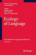Ecology of Language af Angela Creese, Nancy H Hornberger, Peter Martin