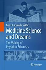 Medicine Science and Dreams af Schwartz