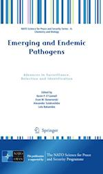 Emerging and Endemic Pathogens (NATO Science for Peace and Security Series - A: Chemistry And Biology)