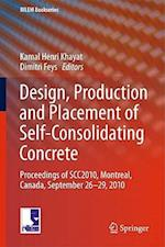 Design, Production and Placement of Self-Consolidating Concrete (Rilem Bookseries, nr. 1)
