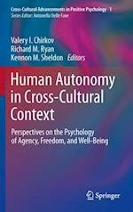 Human Autonomy in Cross-Cultural Context (Cross-cultural Advancements in Positive Psychology)