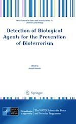 Detection of Biological Agents for the Prevention of Bioterrorism (NATO Science for Peace and Security Series - A: Chemistry And Biology)
