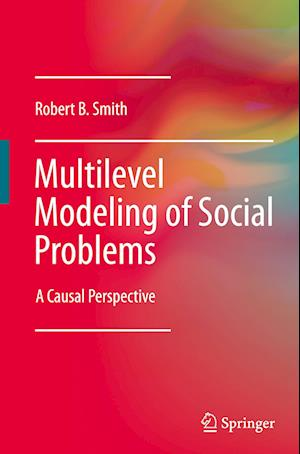 Multilevel Modeling of Social Problems : A Causal Perspective