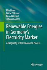 Renewable Energies in Germany's Electricity Market af Johann Koppel, Bernd Wenzel, Elke Bruns