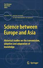Science Between Europe and Asia af Feza Gunergun, Dhruv Raina