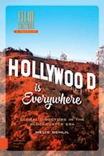 Hollywood Is Everywhere (Film Culture in Transition)