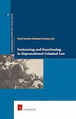 Sentencing and Sanctioning in Supranational Criminal Law af Haveman