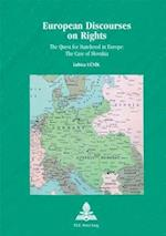 European Discourses on Rights (Europe Plurielle - Multiple Europes, nr. 21)