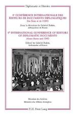 8e Conference internationale des editeurs de Documents diplomatiques - 8th International Conference of Editors of Diplomatic Documents (Diplomatie et Histoire, nr. 16)