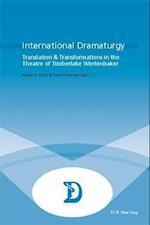International Dramaturgy (Dramaturgies, nr. 23)