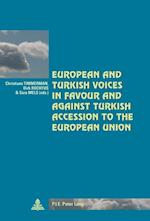 European and Turkish Voices in Favour and Against Turkish Accession to the European Union (Cite Europeenne/ European Policy, nr. 38)