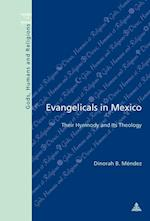 Evangelicals in Mexico (Dieux, Hommes Et Religions. Gods, Humans and Religions, nr. 14)