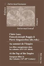 Au sommet de l'Empire / At the Top of the Empire (Enjeux Internationaux / International Issues, nr. 5)