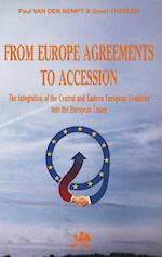 From Europe Agreements to Accession (Series European Policy, nr. 11)