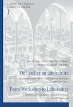 De l'atelier au laboratoire / From Workshop to Laboratory (Histoire De Lenergie History of Energy, nr. 1)
