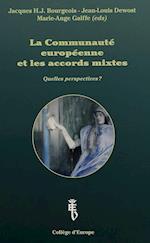 La Communaute Europeenne Et Les Accords Mixtes (Les Conferences de Bruges, nr. 11)