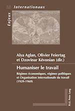 Humaniser Le Travail (Enjeux Internationaux / International Issues, nr. 16)