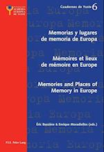 Memorias y lugares de memoria de Europa- Memoires et lieux de memoire en Europe- Memories and Places of Memory in Europe af Eric Bussiere