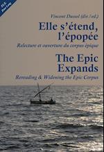 Elle s'etend, l'epopee- The Epic Expands