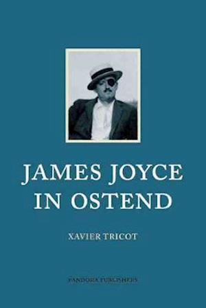 James Joyce in Ostend