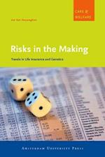Risks in the Making (Care And Welfare, nr. 2)