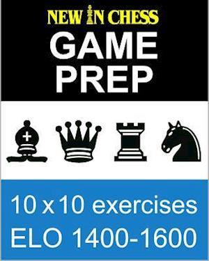 New In Chess Gameprep Elo 1400-1600 af Frank Erwich